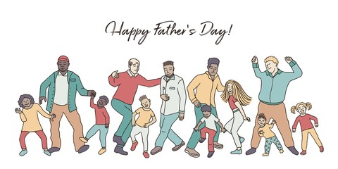 Happy Father's Day! Hand drawn group of fathers and their children, dancing happily together for father's day