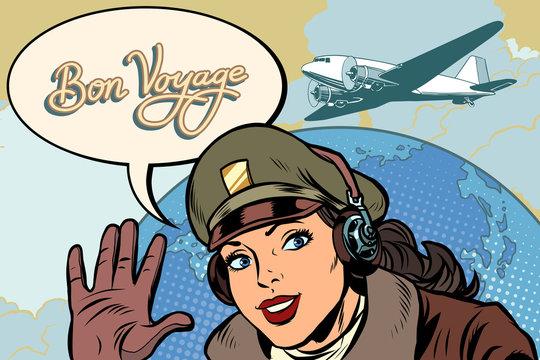 Bon voyage girl woman retro Aviator pilot