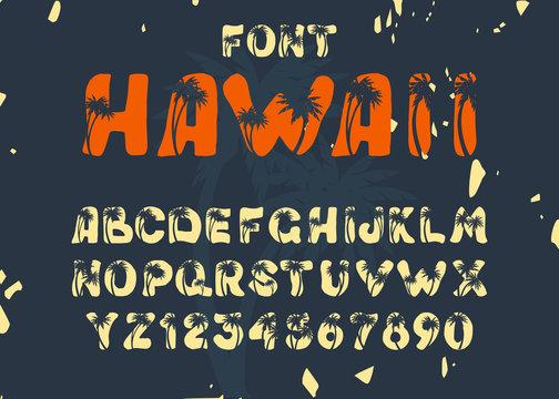 "Vintage Handmade Font ""Hawaii""."