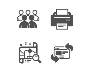 Set of Printer, Group and Search map icons. Refresh website sign. Printing device, Developers, Find address. Update internet.  Classic design printer icon. Flat design. Vector