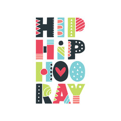 Colourful Hip Hip Hooray hand drawn vector letters with patterns and shapes.