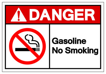 Danger Gasoline No Smoking Symbol Sign, Vector Illustration, Isolate On White Background Label. EPS10
