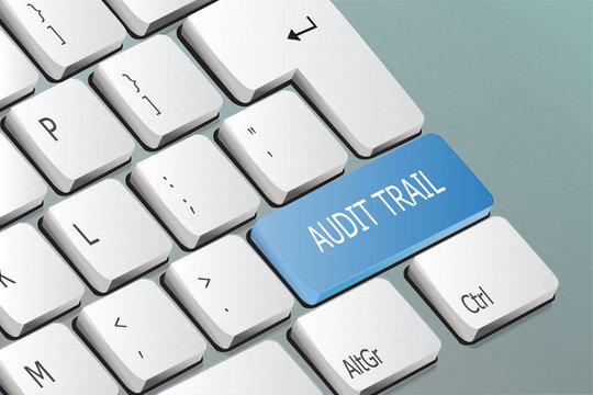 audit trail written on the keyboard button