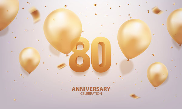80th Anniversary celebration. 3D Golden numbers with confetti and balloons.