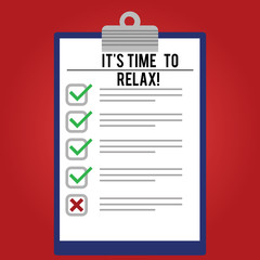 Handwriting text writing It S Is Time To Relax. Concept meaning Take a break relaxing days vacation leisure have fun Lined Color Vertical Clipboard with Check Box photo Blank Copy Space