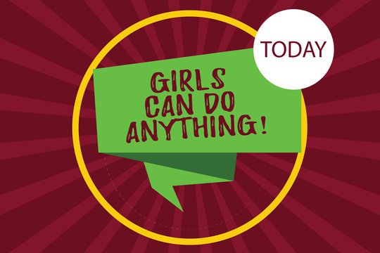 Text sign showing Girls Can Do Anything. Conceptual photo Women power feminine empowerment leadership Folded 3D Ribbon Strip inside Circle Loop on Halftone Sunburst photo