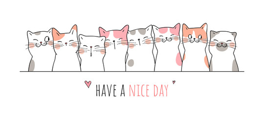Draw banner cute cat with word have a nice day.