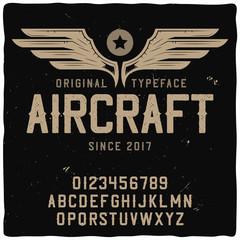 """Original label typeface named """"Aircraft""""."""