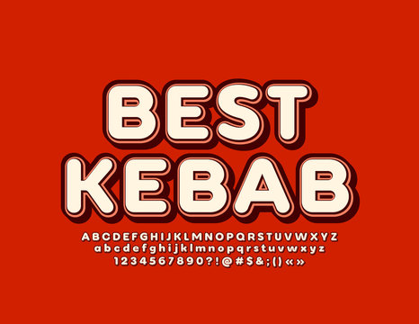 Vector bright Sign Best Kebab with stylish 3D Font. Creative Alphabet Letters, Numbers and Symbols