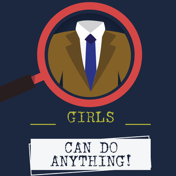 Word writing text Girls Can Do Anything. Business concept for Women power feminine empowerment leadership Magnifying Glass photo Enlarging Inspecting a Tuxedo and Label Tag Below