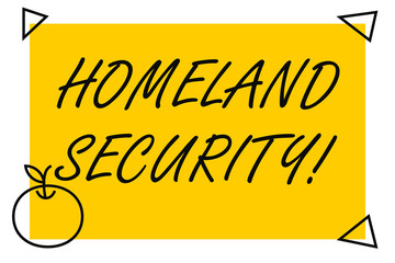 Handwriting text Homeland Security. Conceptual photo federal agency designed to protect the USA against threats Isolated Yellow Text Box Banner with 4 SelfAdhesive One in Form of Apple
