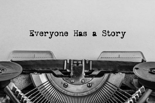 Everyone has a story printed on a vintage typewriter.