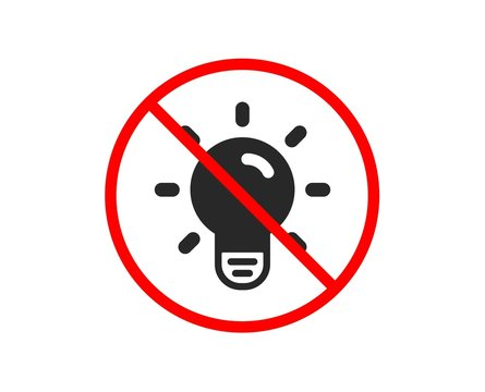 No or Stop. Light Bulb icon. Lamp sign. Idea, Solution or Thinking symbol. Prohibited ban stop symbol. No light bulb icon. Vector