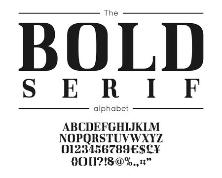 Classic vector bold serif font and alphabet. Vintage abc, elegant english letters and numbers