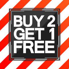 Buy 2 Get 1 Free, Sale poster design template, vector illustration
