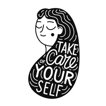 Vector illustration with black and white cartoon long hair woman and lettering text - Take care of yourself.