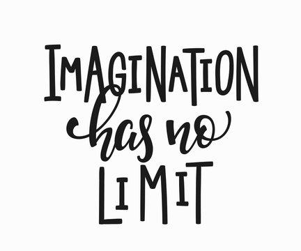 Imagination has no limit t-shirt quote lettering.