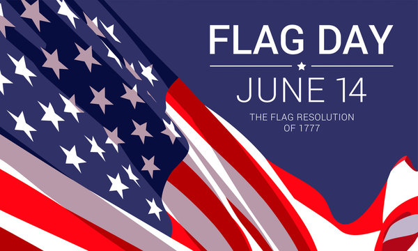 14th June - Flag Day in the United States of America. Vector banner design template with American flag and text on dark blue background.