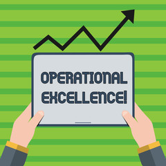 Word writing text Operational Excellence. Business photo showcasing execution of the business strategy more consistently Hand Holding Blank Screen Tablet under Black Progressive Arrow Going Upward
