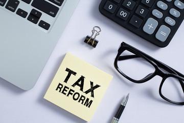 Tax Reform Concept On Sticky Note