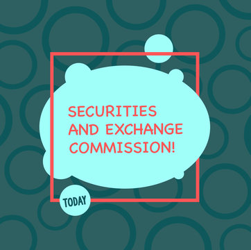 Text sign showing Securities And Exchange Commission. Conceptual photo Safety exchanging commissions financial Asymmetrical Blank Oval photo Abstract Shape inside a Square Outline