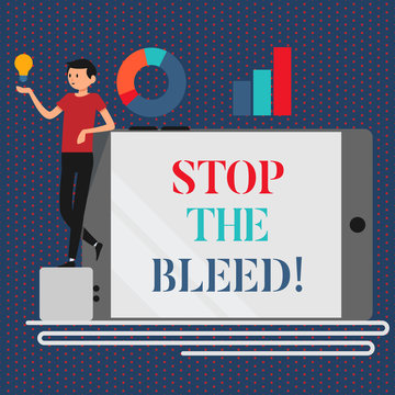 Conceptual hand writing showing Stop The Bleed. Business photo showcasing Medical treatment for stopping the blood running from injury