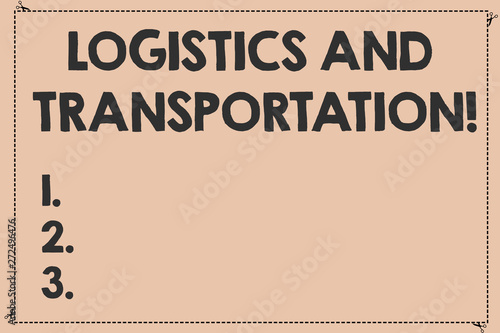 Handwriting text Logistics And Transportation  Concept meaning