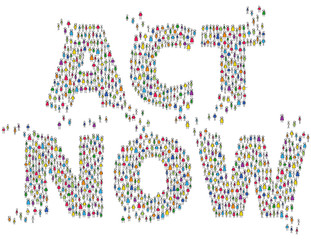 ACT NOW colorful stick people shaping words. Population demanding action