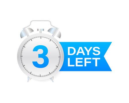 3 days left on allarm clock on white background. Vector stock illustration.