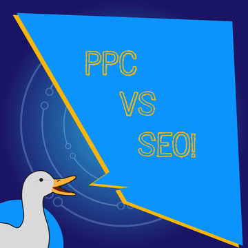 Conceptual hand writing showing Ppc Vs Seo. Business photo showcasing Pay per click against Search Engine Optimization strategies
