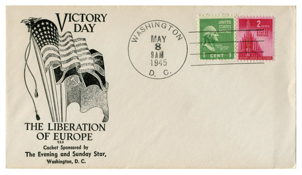 Washington, D.C., The USA - 8 May 1945: US historical envelope: cover with a cachet Victory Day, The Liberation Of Europe, flags of the USA, great Britain, USSR. Sponsored by The Evening and Sunday St
