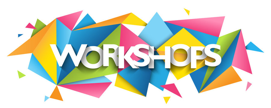 WORKSHOPS vector typography banner with colorful triangles background