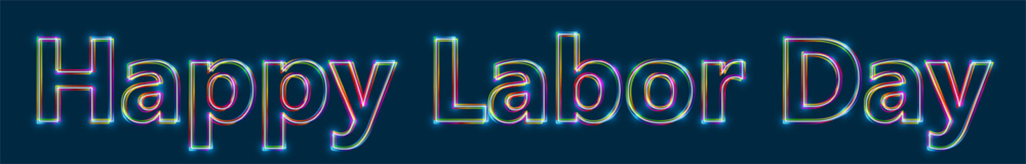 Happy Labor Day - Colorful multi-layered outline text with glowing light effect on blue background.
