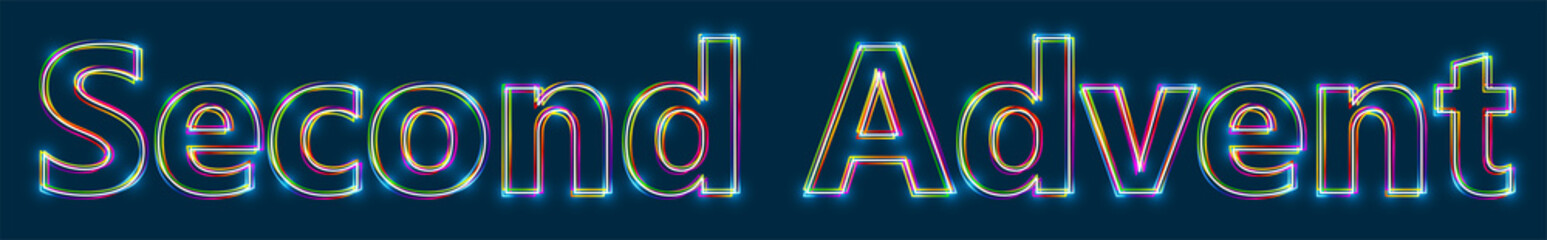 Second Advent - Colorful multi-layered outline text with glowing light effect on blue background.