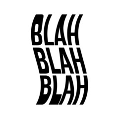 """Blah Blah Blah"" Scanned glitched lettering title and wavy stretched photocopied distorted type treatment"