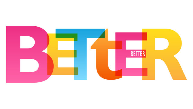 BETTER colorful vector concept word typography banner