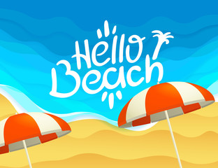 Hello beach concept. Vector illustration with the beach and ocean waves