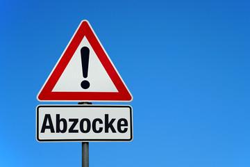 Abzocke mit Achtung Schild