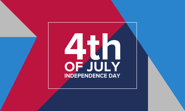 Independence Day in United States. Fourth of July. Federal holiday, celebrated annual in 4 July. Birthday USA as a free country. Patriotic design. Poster, greeting card, banner and background. Vector
