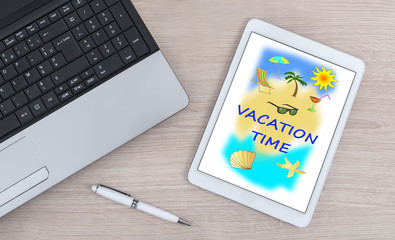 Vacation time concept on a digital tablet