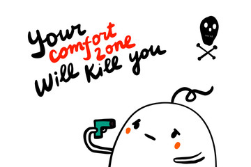 Your comfort zone will kill you hand drawn vector illustration in cartoon style with man looking inside gun