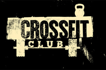 Crossfit Club typographical vintage grunge style poster. Retro vector illustration.