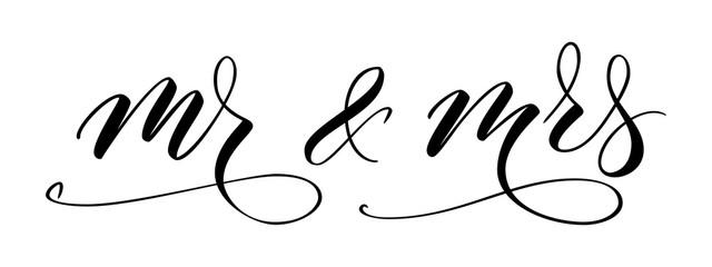 Handwritten modern brush calligraphy Mr and Mrs isolated on white for wedding. Vector illustration.