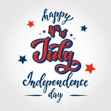 cute hand lettering quote 'Happy 4th of July. Independence day' for posters, banners, prints, cards, postcards, invitations, etc.'