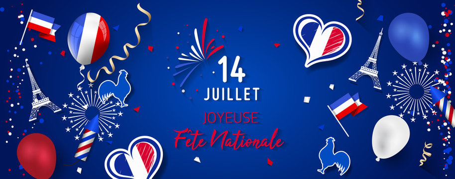 Happy Bastille Day (Fête Nationale).