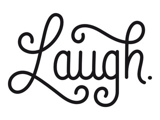 Poster Positive Typography LAUGH. black vector calligraphy banner