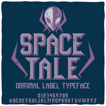 """Original label typeface named """"Space tale""""."""