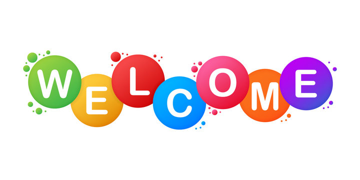 The word Welcome. Vector banner with the text colored rainbow. Vector stock illustration.