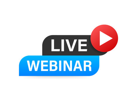 Live Webinar Button, icon. Vector stock illustration