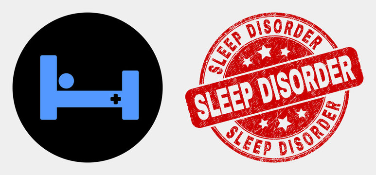 Rounded hospital bed icon and Sleep Disorder seal stamp. Red rounded textured seal stamp with Sleep Disorder caption. Blue hospital bed icon on black circle.